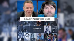 """Chess24 video series """"Hall of Fame: the 50 greatest players of all time'."""